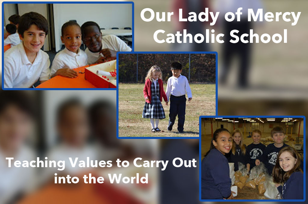 Our Lady of Mercy Catholic School Teaching Values to Carry out into the World