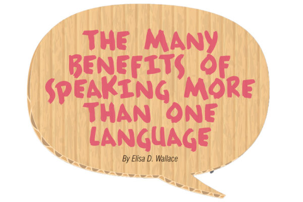 The Many Benefits of Speaking More Than One Language