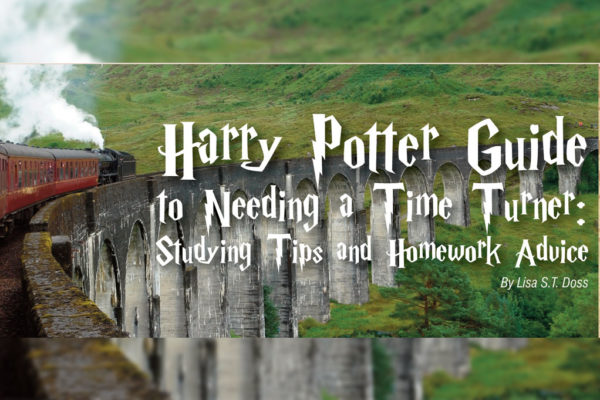 Harry Potter Guide to Needing a Time Turner: Studying Tips and Homework Advice