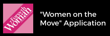 Forsyth Woman Women on the Move Application