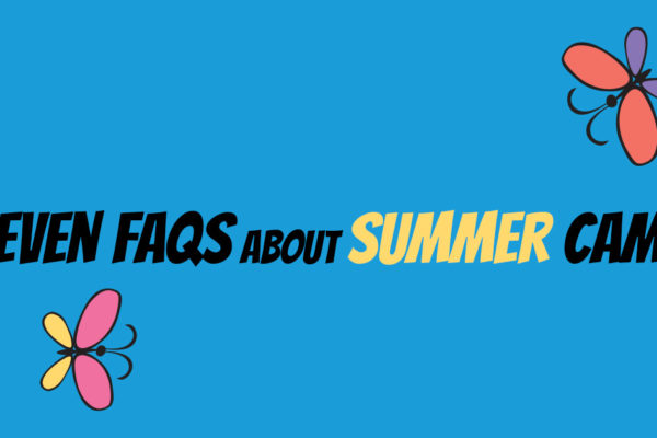 Seven FAQs About Summer Camp