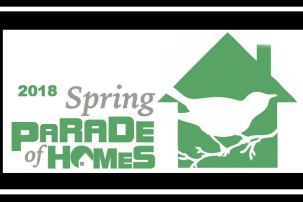 Spring Parade of Homes  Home Never Looked So Good!