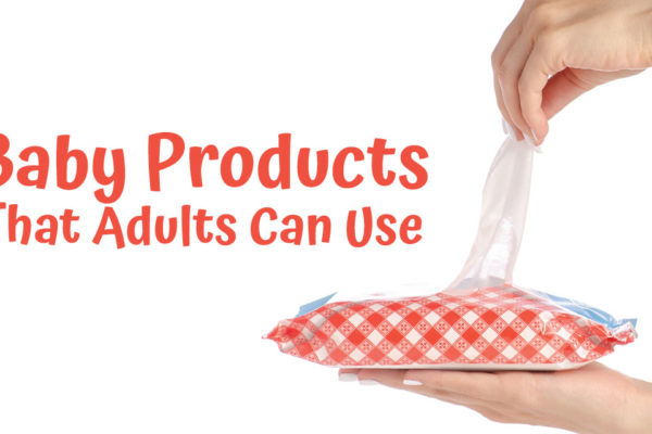 Baby Products That Adults Can Use