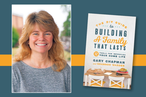 The DIY Guide to Building a Family That Lasts Local Church Hosts Parenting Conference with Dr. Shannon Warden