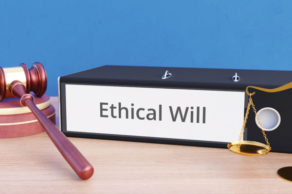 Ethical Will When You Have More Than Things to Pass Along